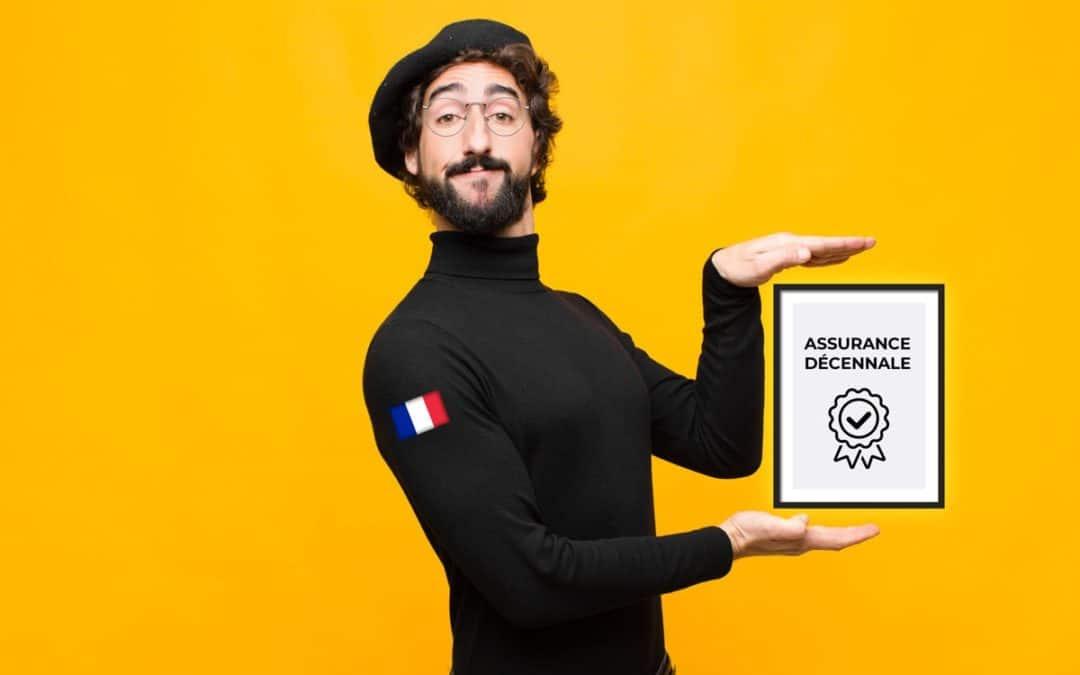 Pourquoi l'assurance décennale est une merveilleuse invention française ?